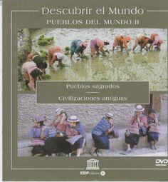 """DVD DOC 51 - Pueblos del mundo (2003-2006) Antropoloxía. Da colección """"Descubrir el mundo"""" da UNESCO, esta sección en 2 DVDs recolle: Pueblos desconocidos (vanuatus de Oceanía y bijagos de Guinea-Bissau); Culturas legendarias (mongoles y sherpas); Pueblos sagrados (nepalíes y coptos); Civilizaciones antíguas (gnauas de Marruecos y chamanes de Guatemala)."""