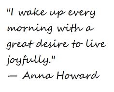 beautiful quote - a great way to start the day