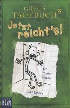 Gregs Tagebuch 3 - Jetzt reicht's! von Jeff Kinney, http://www.amazon.de/dp/3843210233/ref=cm_sw_r_pi_dp_os8zsb0CBA6C4