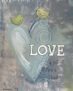Christian Art - Love is Patient Love is Kind - word art print 1 Corinthians 13:4. $21.00, via Etsy.