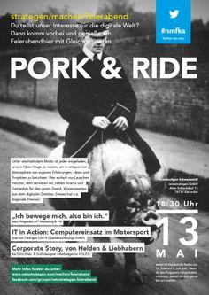 """""""Pork & Ride"""" - Am 13. Mai 2014 bei uns netzstrategen. Veranstaltungshinweis: https://www.facebook.com/events/681097135279863/"""