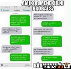 Vicces képek  #humor #vicces #vicceskep #vicceskepek #humoros #vicc #humorosvideo #viccesoldal #poen #bikuci Funny Messages, Kawaii Anime, Funny Photos, Funny Jokes, Haha, Hungary, Funny, Messages, Funny Texts