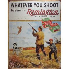 Remington Whatever You Shoot Rifle Hunting Distressed Retro Vintage Tin Sign