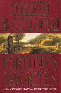 Fortunes's Favorites -Master of Rome series (book 3) by Colleen McCullough