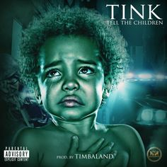 Tink - Tell The Children on Tha Fly Nation