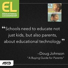 """In his article, """"A Buying Guide for Parents,"""" Doug Johnson discusses how to inform parents about educational technology. Read more in the November issue of Educational Leadership."""