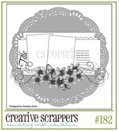 Created by Amarilys (me) for CS! http://CreativeScrappers.blogspot.comSketch #182