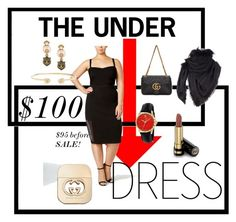 """""""The Under $100 Dress"""" by beverly-burks on Polyvore featuring mblm by Tess Holliday, Gucci and plus size dresses"""