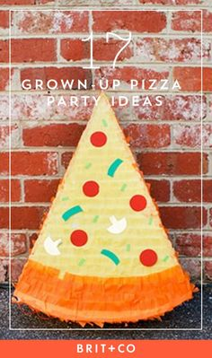 Bring out your inner kid with these pizza party ideas.