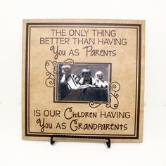 The only thing better than having you as parents is my children having you as grandparents Sign, Wood Sign, Tile, Mother's Day, Grandma gift by levinyl. Explore more products on http://levinyl.etsy.com