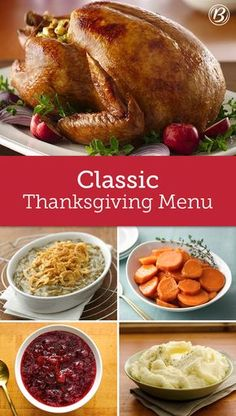 Thanksgiving: It's the quintessential family celebration and nostalgia rules the day. Planning a traditional meal is easy with the help of this menu that's chock-full of classics, including green bean casserole, scratch cranberry sauce, corn pudding and a juicy roast turkey.