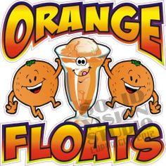 """7"""" Orange Float Ice Cream Concession Trailer New Fun Food Menu Vinyl Sign Decal"""