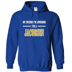 Of Course Im Awesome Im a JACOBSEN - #unique gift #funny gift. LIMITED AVAILABILITY => https://www.sunfrog.com/Names/Of-Course-Im-Awesome-Im-a-JACOBSEN-xqlbpklobe-RoyalBlue-11026681-Hoodie.html?68278