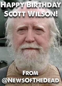 """""""Happy Birthday to the Great Scott Wilson! Walking Dead Season 6, The Walking Dead, Scott Wilson, Stuff And Thangs, Daryl Dixon, Embedded Image Permalink, Funny Cute, Crying, Herschel"""