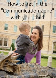 "Wondering how to help your toddler develop speech and language skills? The first step- getting into the ""communication zone"" with your child. Here's how!"