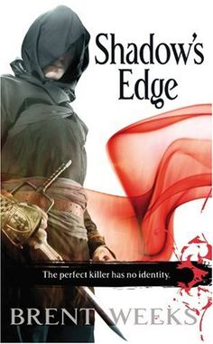 Night Angel Trilogy #2: Shadow's Edge by Brent Weeks.