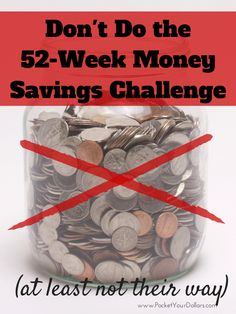 Have you seen that 52-Week Money Challenge? I don't think you should do it, at least not the way everyone says you should. Find out a *much better* way to save $1,378 in a year.