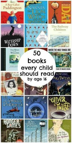 50 books every child should read by age 16, a book list for kids of all ages #BooksLibrary