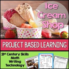 (TPT FEATURED PRODUCT) Everyone loves ice cream! As your students open their own ice cream shop, they also learn about the history of ice cream, entrepreneurship, and economics. This student-centered PBL unit incorporates collaboration and differentiation by providing student choice.