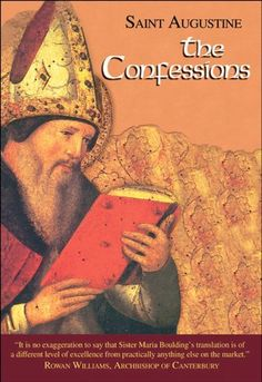 Confessions (I/1) 2nd (Second) Edition 2012 (The Works of Saint Augustine: A Translation for the 21st Century) by Saint Augustine, http://www.amazon.com/dp/1565484452/ref=cm_sw_r_pi_dp_fp7trb0HVH47W