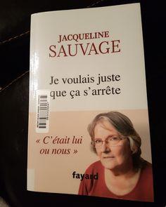 """""""Je voulais juste que ça s'arrête """" de Jacqueline Sauvage"""