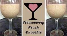 Peaches Promote Healthy Skin: Try This Strawberry Peach Smoothie