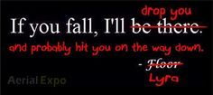 Just... Try not to fall :P