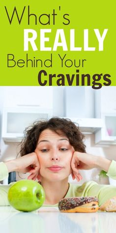 "Why we have cravings, how to beat them and how to avoid them all together! A great guide for healthy eating and getting the foods your body really needs  -- minus the ""diet!"""