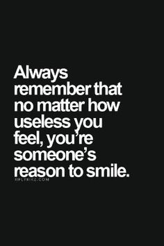 Be the reason of someone's smile. by britney