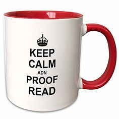 3dRose InspirationzStore Typography  Keep Calm ADN Proof Read  funny proofread reader writer editor gifts  11oz TwoTone Red Mug mug_194447_5 *** Check this awesome product by going to the link at the image.