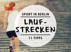 Wer Berlin von einer anderen Seiten entdecken will, der sollte sich mal die Laufschuhe anziehen. Wir haben 11 besondere Laufstrecken durch Berlin für euch.