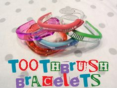 "Toothbrush bracelets - I inherited a bunch of toothbrushes from the school nurse.  Wonder if we could bend them into bracelets to ""sell"" at the AR store?"