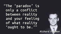 Richard Feynman - Paradox                                                                                                                                                                                 More