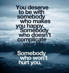 You Deserve to be