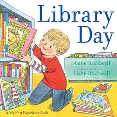 LIBRARY DAY by Anne Rockwell and illustrated by Lizzy Rockwell.  A young boy visits the library for the very first time. While he's there he listens to stories, reads books, magazines, and learns that there are also movies, crafts, chess, and puppet shows—something for everyone! With simple, lyrical text and bright illustrations that jump off the page.