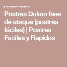 Postres Dukan fase de ataque (postres fáciles) | Postres Faciles y Rapidos