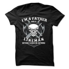I am a father and a lineman T-Shirts, Hoodies. Check Price Now ==►…