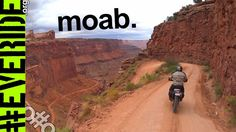 Two Days of Dual Sport Moto in Moab, Utah #everide