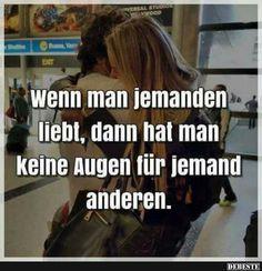 Wenn Man Jemanden Liebt, Dann Hat Man.. | Lustige Bilder, Sprüche,