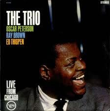 Oscar Peterson Trio. Live from Chicago. Verve records.