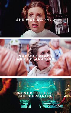 nevertheless she persisted // Leia Organa // #starwars