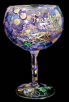 Friends like Wine... Design - Hand Painted - Grande Goblet - 17.5 oz.. by BELLISSIMO! HAND PAINTED GLASSWARE. $34.95. Every product is thoroughly inspected to meet our strict quality control criteria, and then fired twice to insure durability.. For generations of pleasure and enjoyment, hand washing is recommended for all Bellissimo! merchandise.. All Bellissimo! merchandise is exquisitely hand painted using an exclusively formulated non-toxic paint.. Highly collecti...