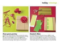 It's not too early to start thinking about gift wrapping, so I thought I'd share the short piece I did for Better Homes and Gardens in their December issue. Starting with a base of plain paper or plain shipping tags,...
