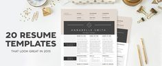 20 Resume Templates That Look Great In 2015 // Not that I'm going to be needing one of these any time soon, but they're still pretty!