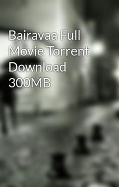 "#wattpad #fantasy Watch Bairavaa Tamil Full Movie Online HD 2017 - Bairavaa Movie Online Watch Bairavaa Full Movie Online Bairavaa Movie Free Download Bairavaa is a 2017 Tamil Movie starring Vijay, ... Bairavaa Movie"" Online [ Download HD ] - YouTube  Copy Below Link to  Watch/Download == http://fullonlinemovierulz..."