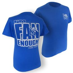 Memphis Tigers 'Fan Enough' T-Shirt | Tiger Bookstore