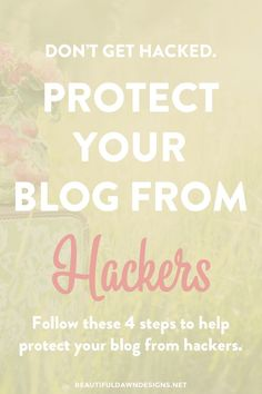 Protecting your blog from hackers is important, and unfortunately a task often overlooked by a lot of bloggers. These blogging tips will show you what you can do to protect your blog.