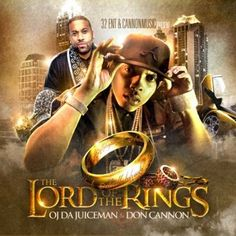 OJ Da Juiceman & Don Cannon - The Lord Of The Rings