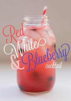 Red White & Blueberry Cocktail, perfect for this of July! Party Drinks, Cocktail Drinks, Fun Drinks, Beverages, Cocktail Tequila, Party Favors, 4th Of July Cocktails, 4th Of July Desserts, Patriotic Desserts