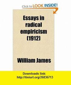 Essays in Radical Empiricism (9780217714167) William James , ISBN-10: 0217714161  , ISBN-13: 978-0217714167 ,  , tutorials , pdf , ebook , torrent , downloads , rapidshare , filesonic , hotfile , megaupload , fileserve